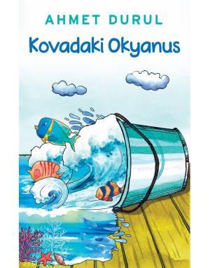 KOVADAKİ OKYANUS