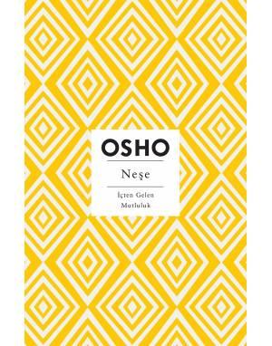NEŞE - OSHO