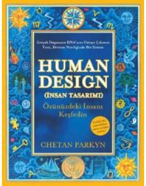 HUMAN DESIGN-İNSAN TASARIMI