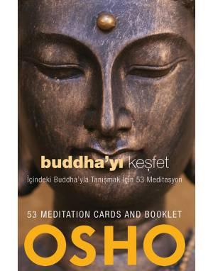 BUDDHA`YI KEŞFET